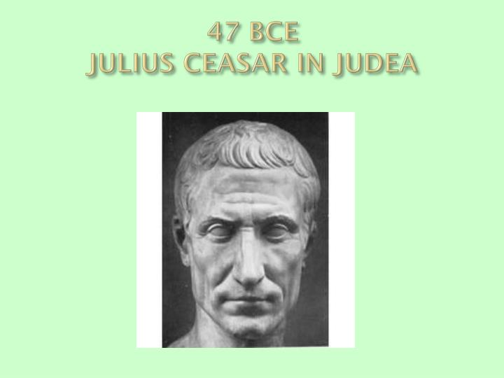 47 BCE