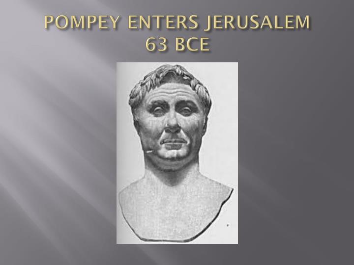 POMPEY ENTERS JERUSALEM