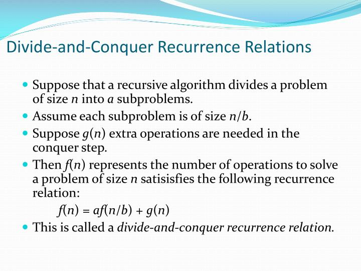 Divide-and-Conquer Recurrence Relations