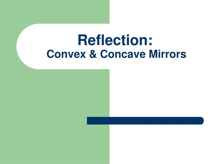 reflection convex concave mirrors n.