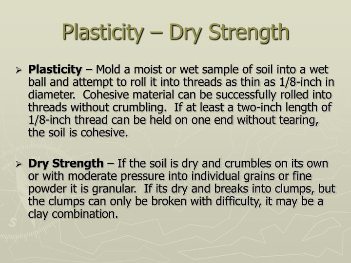 Plasticity – Dry Strength