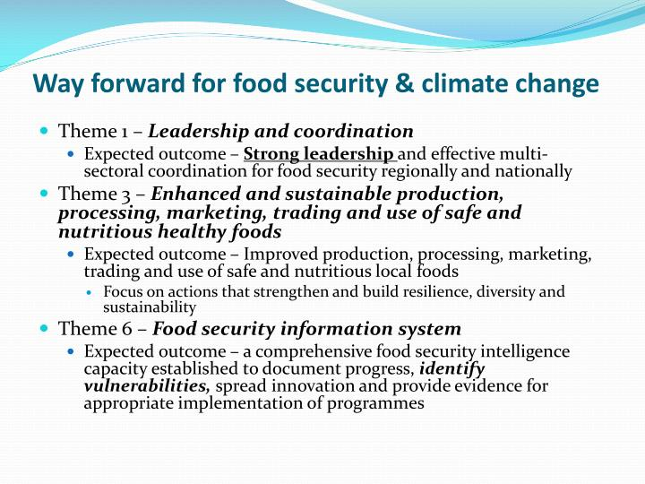 Way forward for food security & climate change