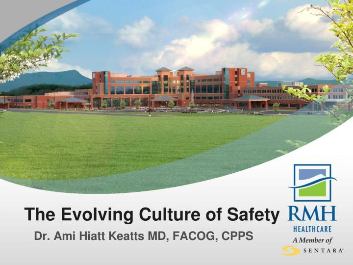 the evolving culture of safety n.