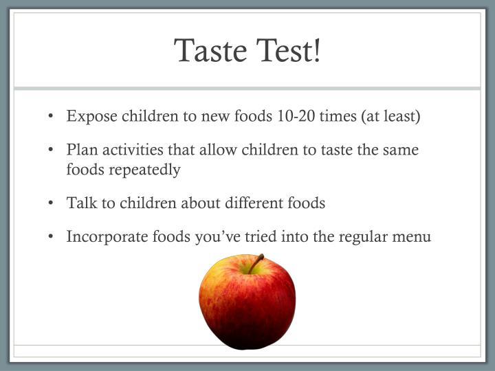 Taste Test!
