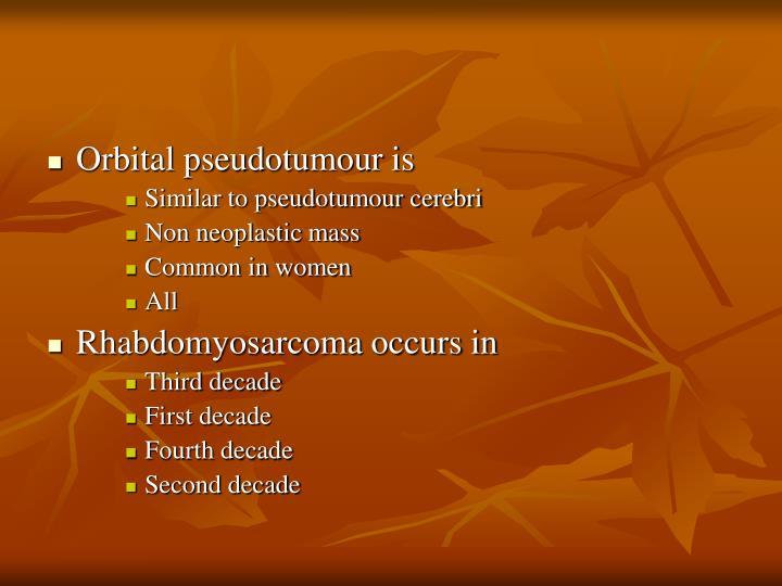Orbital pseudotumour is