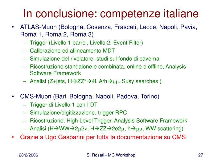 In conclusione: competenze italiane