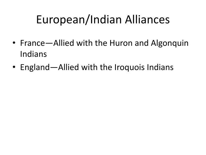 European indian alliances