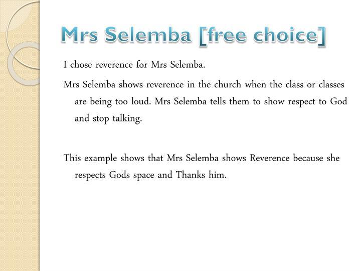 Mrs Selemba [free choice]