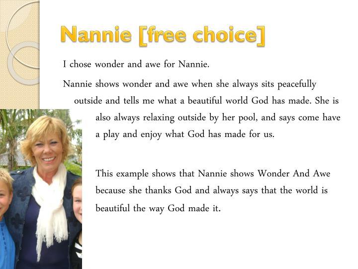 Nannie [free choice]