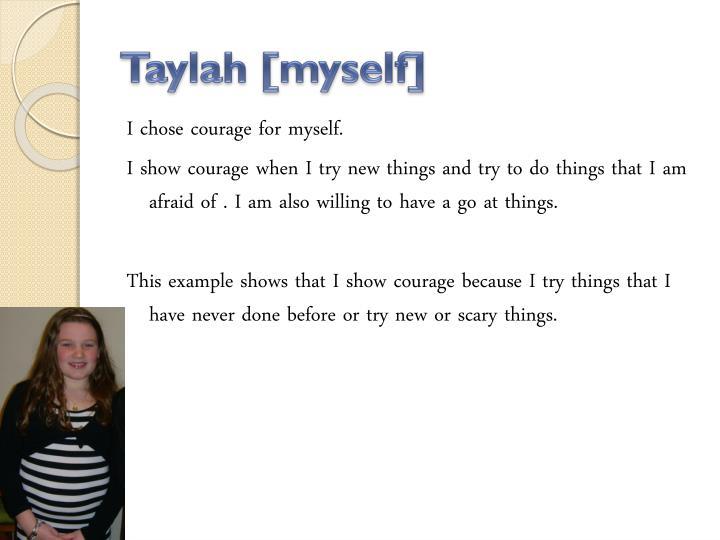 Taylah [myself]