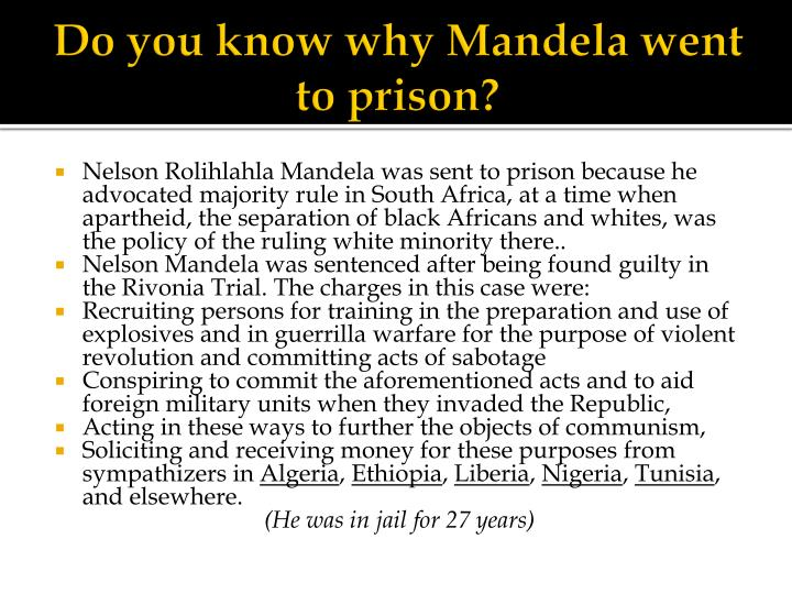 Do you know why Mandela went to prison?