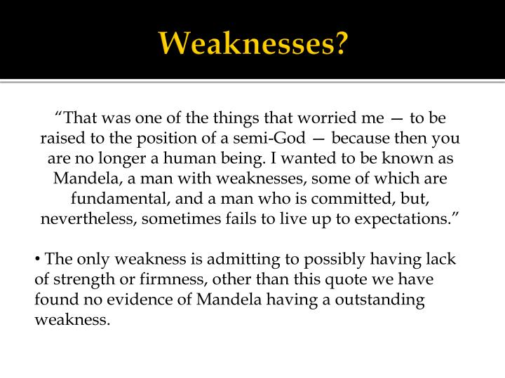 Weaknesses?
