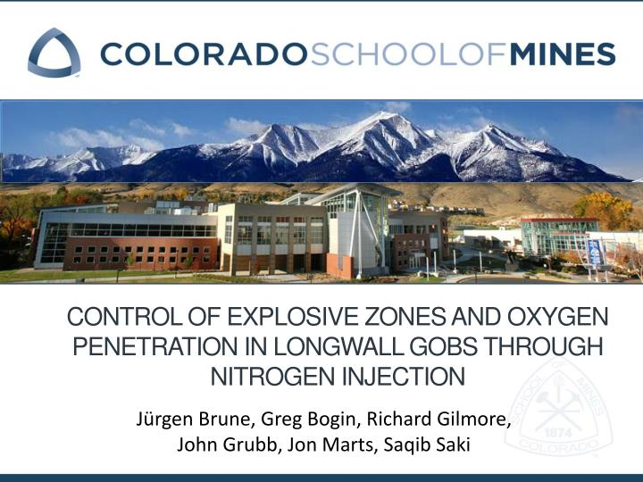 control of explosive zones and oxygen penetration in longwall gobs through nitrogen injection n.