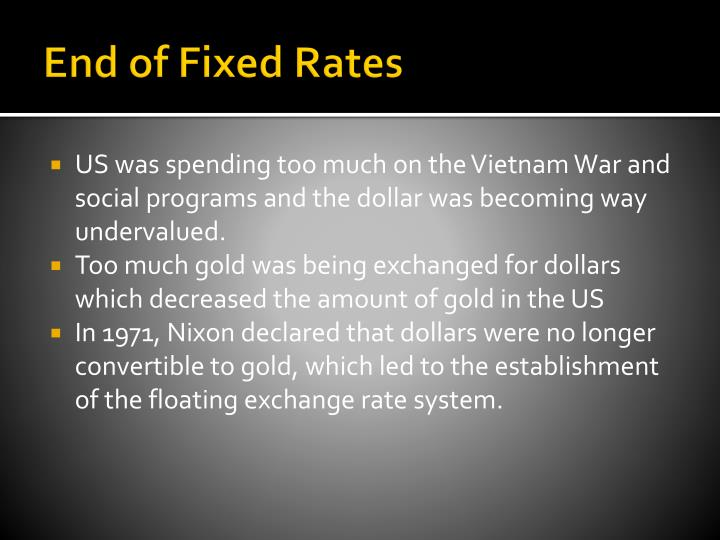 End of Fixed Rates
