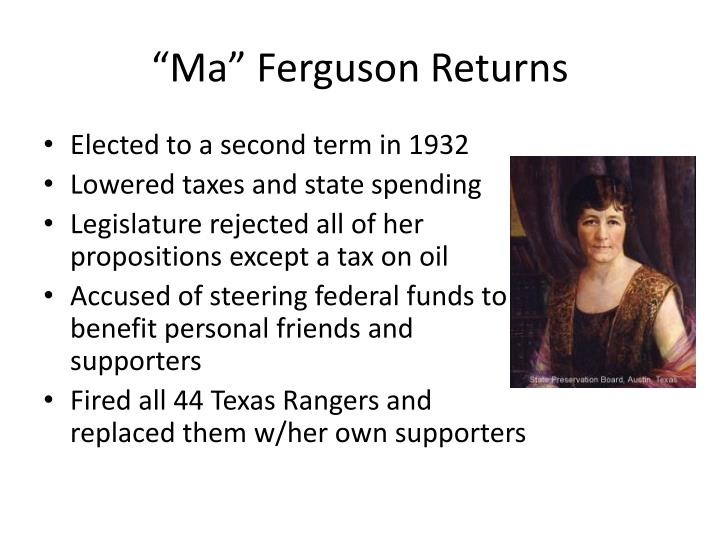 """Ma"" Ferguson Returns"
