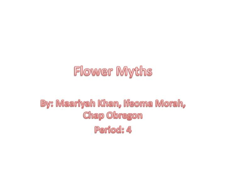 Flower myths