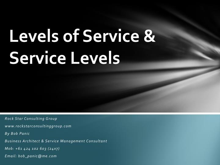 Levels of service service levels