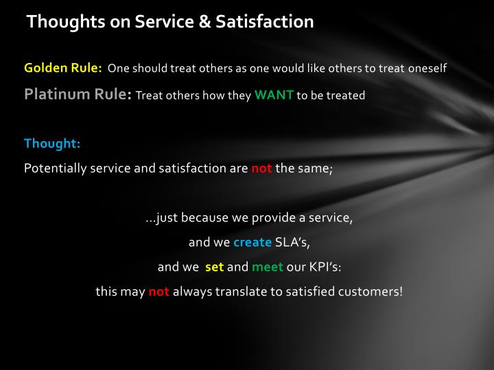 Thoughts on Service & Satisfaction