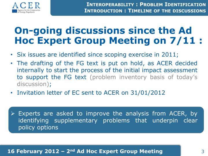 On going discussions since the ad hoc expert group meeting on 7 11