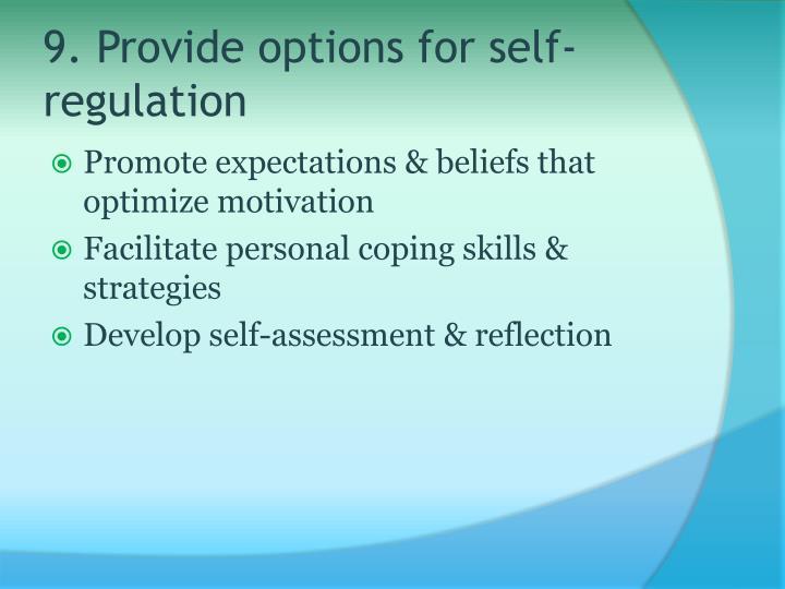 9. Provide options for self-regulation