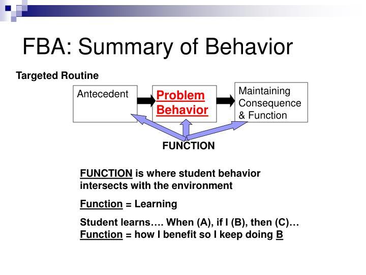 FBA: Summary of Behavior