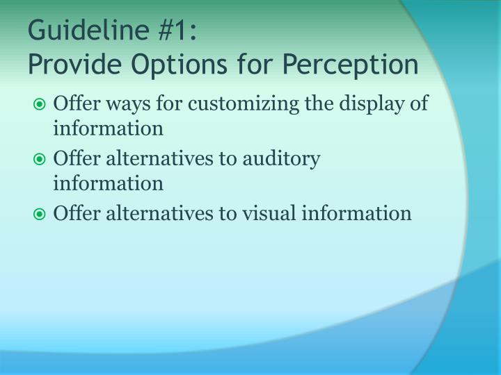 Guideline #1: