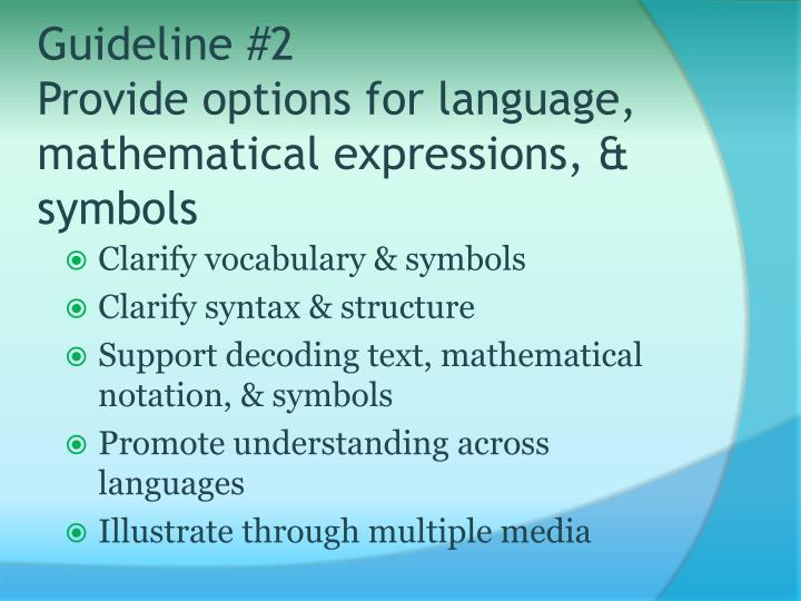 Guideline #2