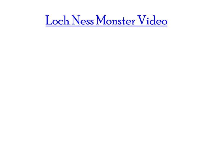 Loch Ness Monster Video