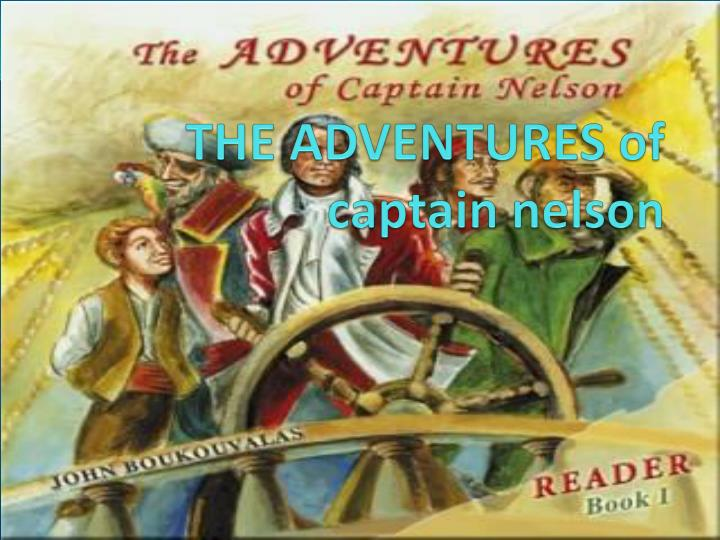 Adventures of captain nelson