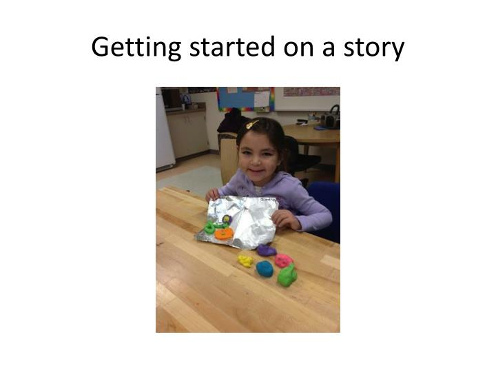 Getting started on a story