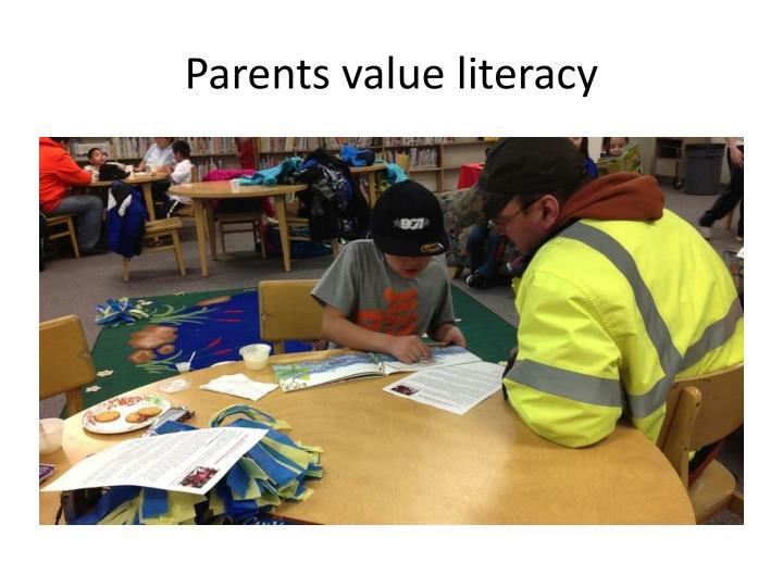 Parents value literacy