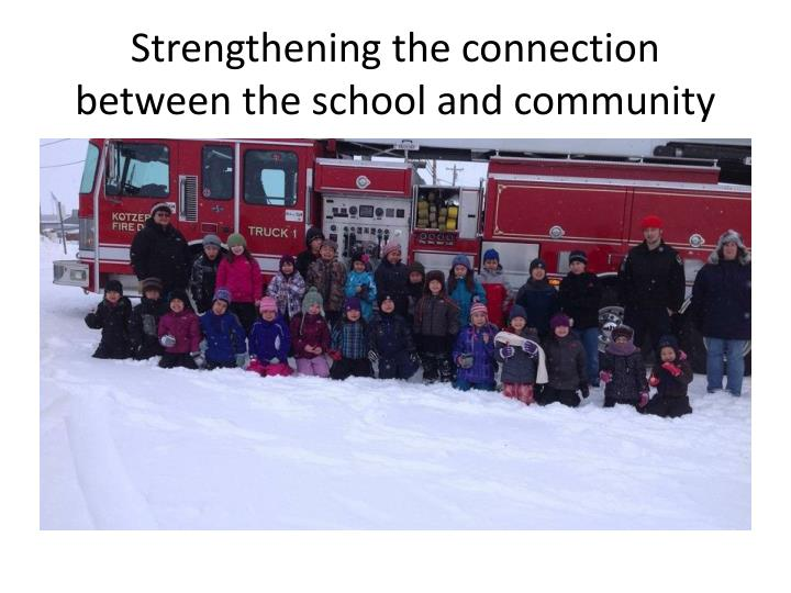 Strengthening the connection between the school and community