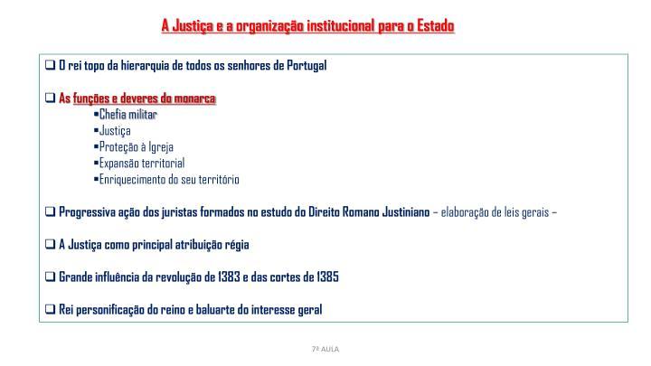 A Justiça e a organização institucional para o Estado