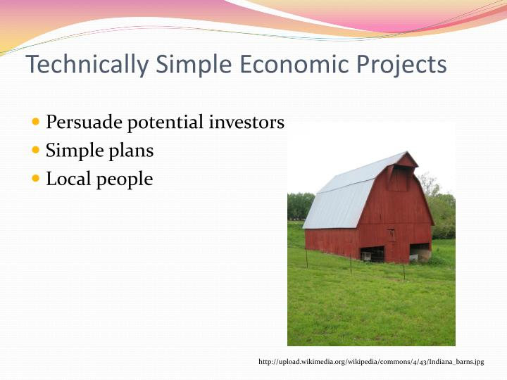 Technically Simple Economic Projects