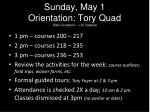 sunday may 1 orientation tory quad rain locations uc galleria