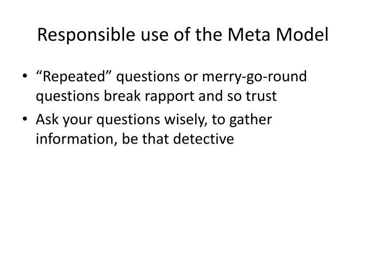 Responsible use of the Meta Model