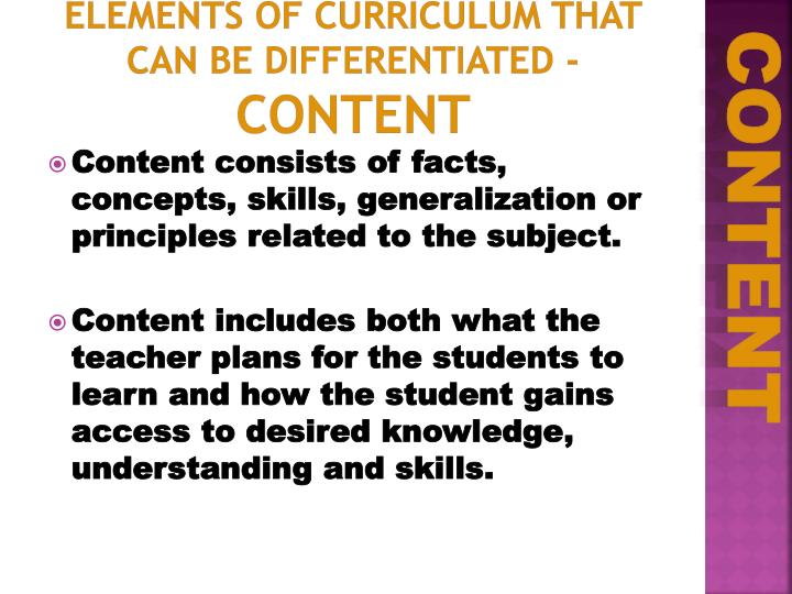 Elements of Curriculum that can be Differentiated -