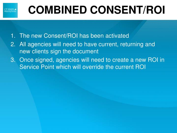 COMBINED CONSENT/ROI