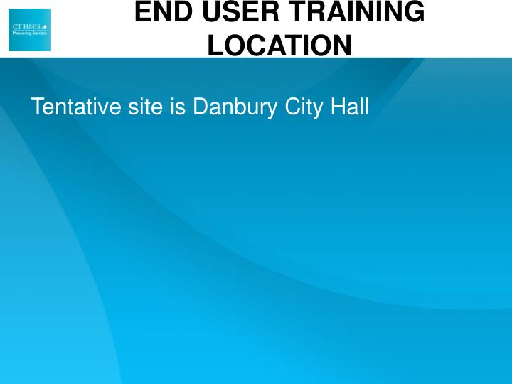 END USER TRAINING LOCATION
