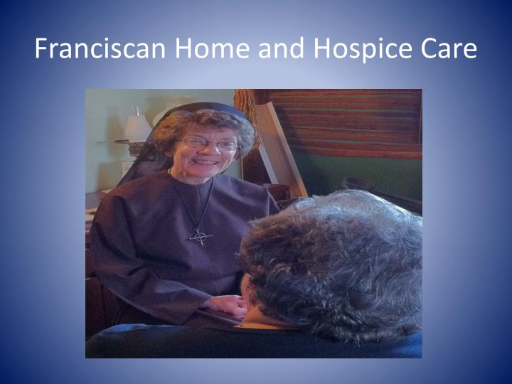 Franciscan Home and Hospice Care