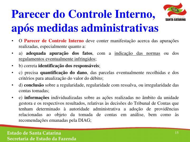 Parecer do Controle Interno, após medidas administrativas