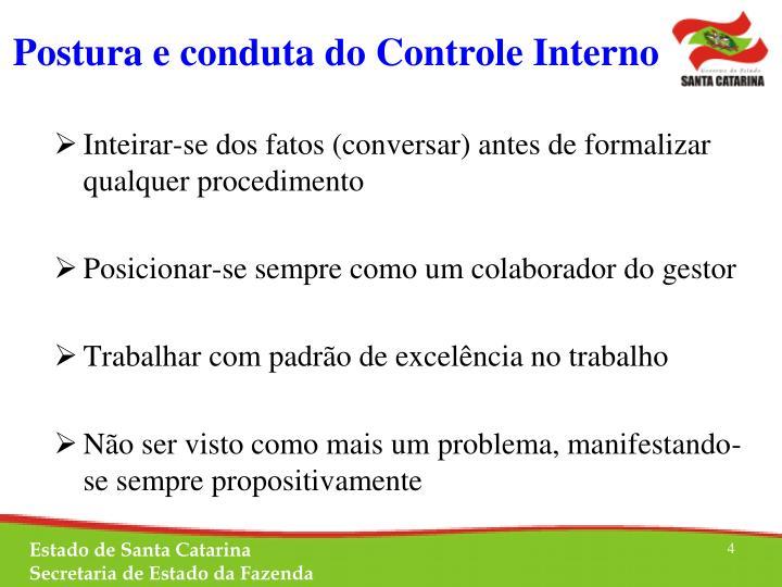 Postura e conduta do Controle Interno