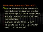 what about square and cubic units