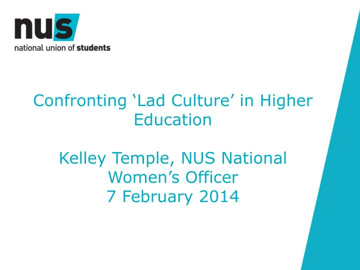 Confronting 'Lad Culture' in Higher Education