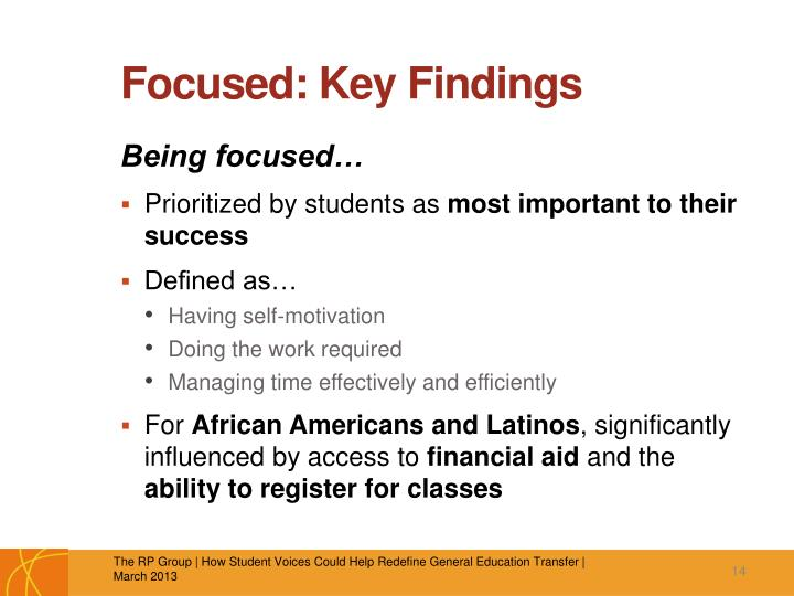 Focused: Key Findings