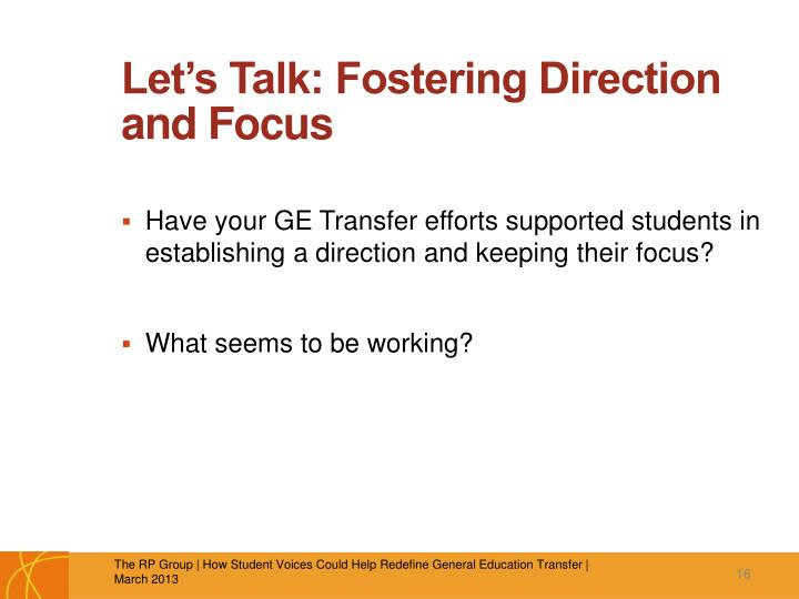 Let's Talk: Fostering Direction and Focus
