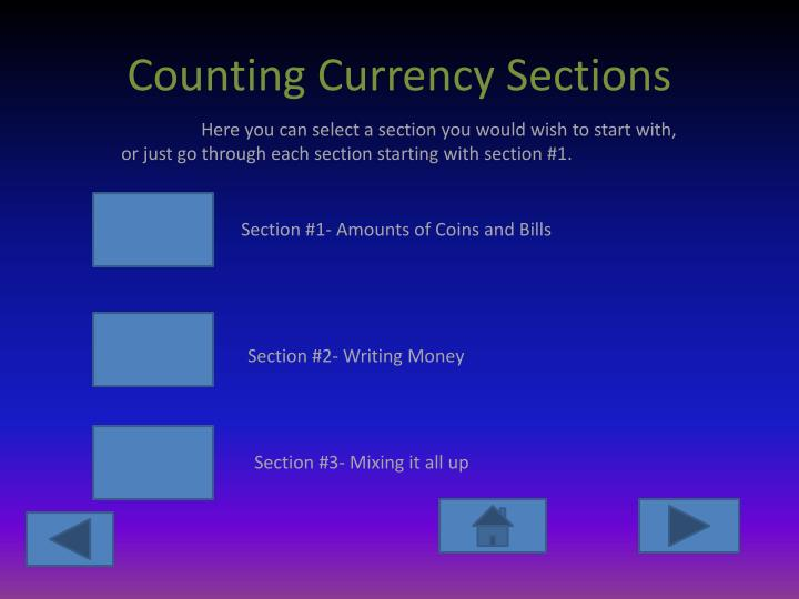 Counting currency sections