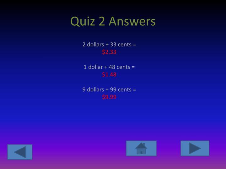 Quiz 2 Answers