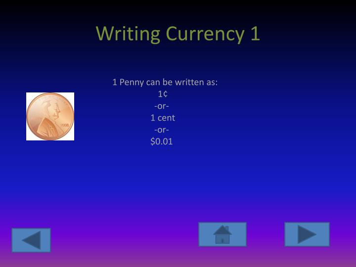 Writing Currency 1