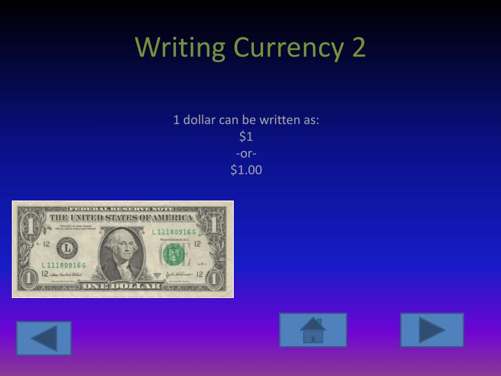 Writing Currency 2